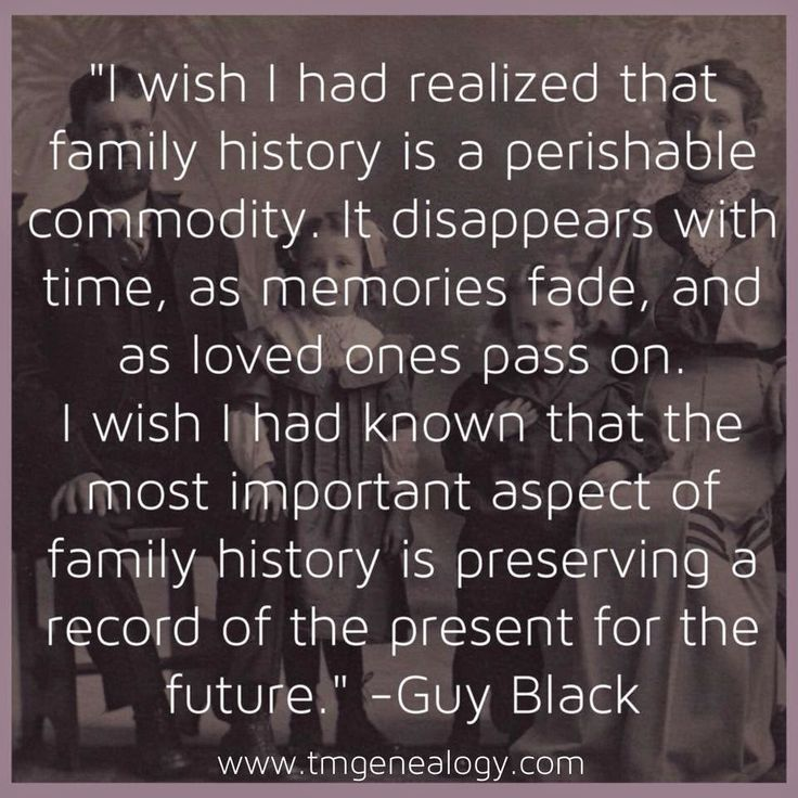 I Want I Had Realized That Household Historical past is a Perishable Commodity ~ Train Me G…