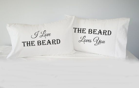 I Love The Beard The Beard Loves You Pillowcase by RKGracePrints