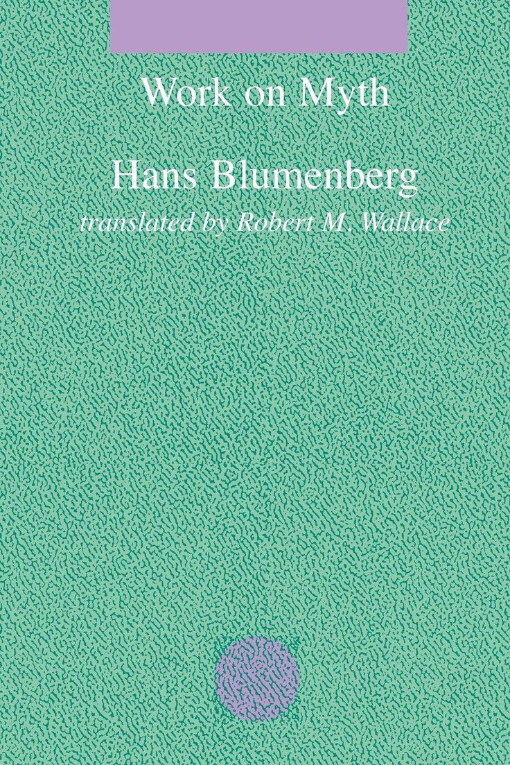 Hans Blumenberg | Work on Myth (1979)