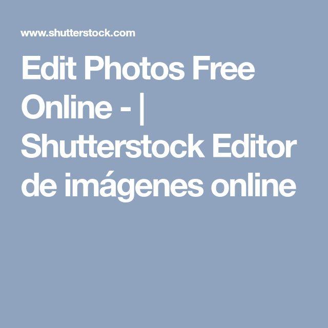 Edit Photos Free Online -    Shutterstock Editor de imágenes online