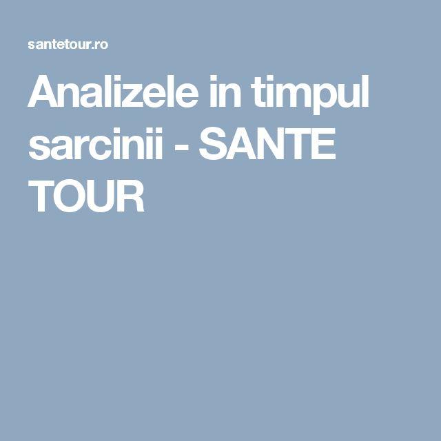 Analizele in timpul sarcinii - SANTE TOUR