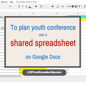 6 Steps to Hacking Your Youth Conference Planning - LDS Youth Leadership