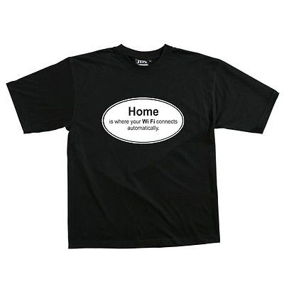 1 x Home is where the WIFI.. Adults BLACK Tee Shirt - Sz S - 5XL  S/S Cotton Top