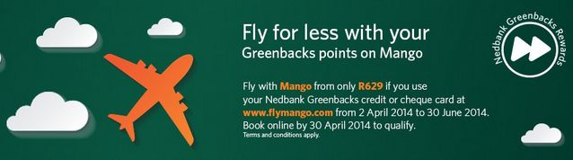 "Mango Airlines Nedbank Greenbacks ""Fly for less"" special"