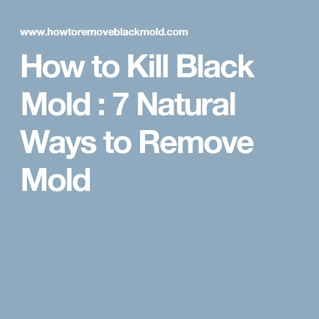 Natural Ways To Remove Household Mold