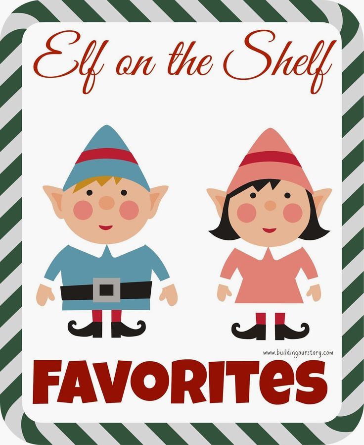 Elf on The Shelf Favorites.  Elf on the Shelf Ideas.  Elf on the Shelf Ideas for toddlers.  Easy Elf on the Shelf Ideas.  #ElfOnTheShelf #eots Fun Elf on the Shelf Ideas