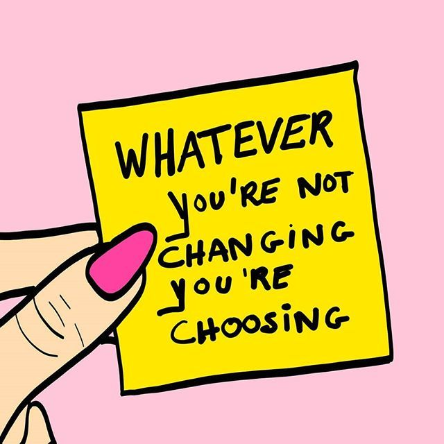 Image result for whatever you are not changing you're choosing