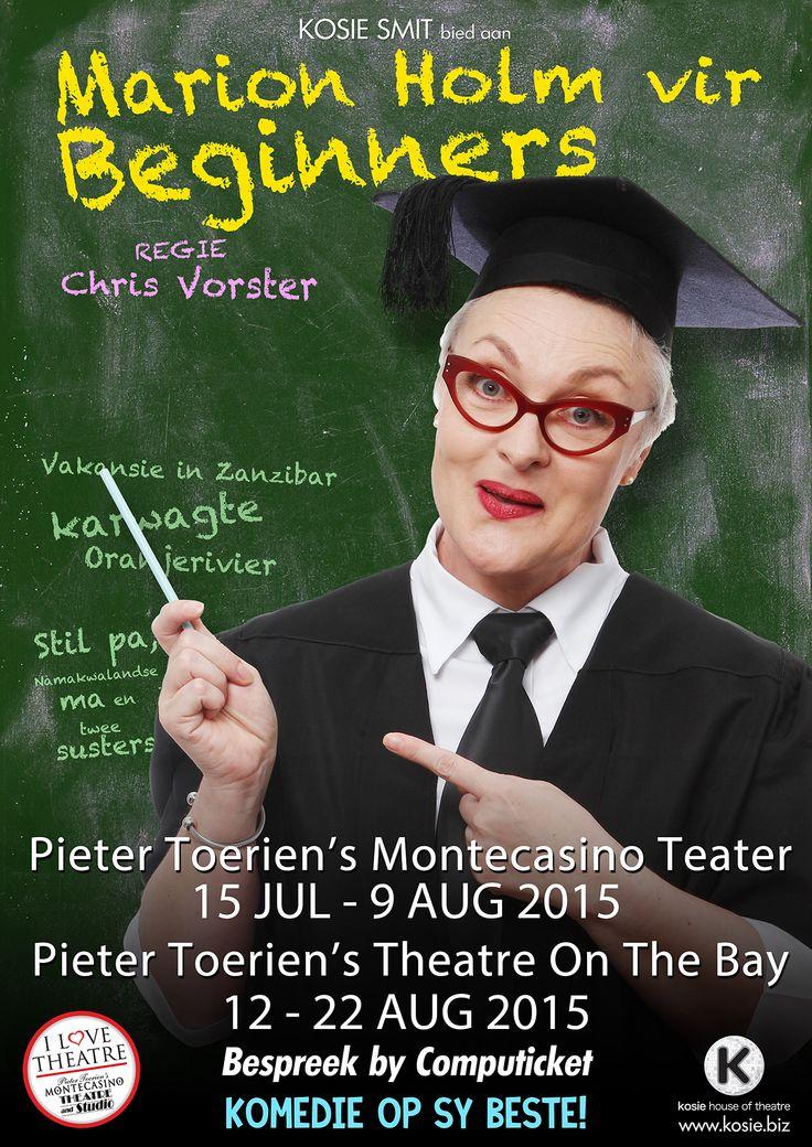 Marion Holm vir Beginners. 'n Eenvrouvertoning met Marion Holm. Produced by Kosie House of Theatre