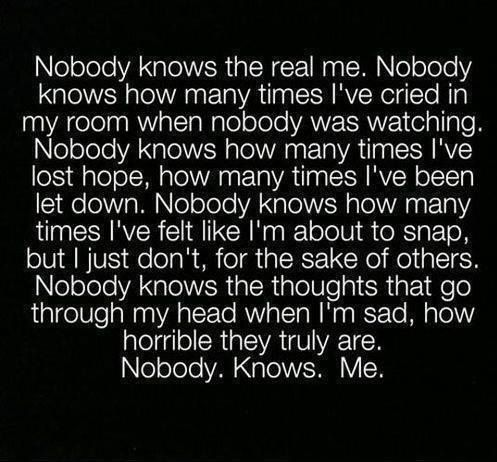 So efing depressing but I feel is so much... I understand you random person I don't know...