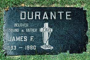 THEGRAVE OFJIMMYDURANTE  at Holy Cross Cemetery in Culver City, California