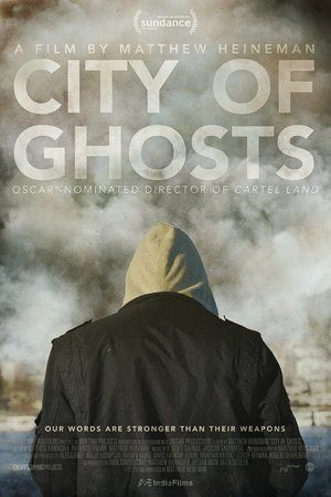 Watch City of Ghosts 2017 Full Movie Streaming HD