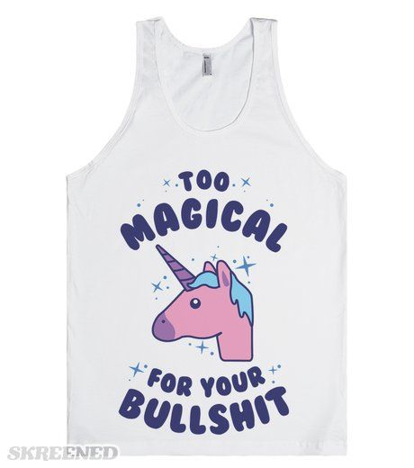 Too magical for your bullshit! This design puts a sassy spin on the horse emoji and makes it a unicorn—the perfect representation of how magical you are! You don't have the time to deal with anything that isn't magic! #unicorn