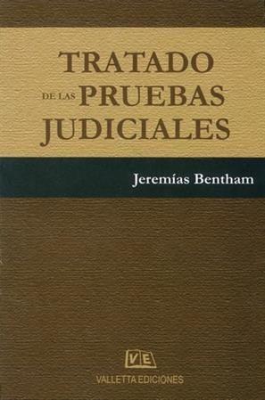 : Tratado de las Pruebas Judiciales - Jeremias Bentham - Valletta Ediciones