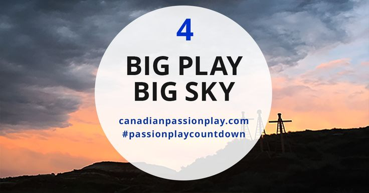 For Day 4 of our #passionplaycountdown, we shared 4 views of the Great Big Alberta Sky that covers our Great Big Play on the largest outdoor stage in Canada.