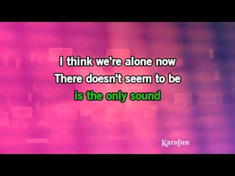 Download MP3: http://www.karaoke-version.com/mp3-backingtrack/tiffany/i-think-we-re-alone-now.html Sing Online: http://www.karafun.com/karaoke/tiffany/i-thin...
