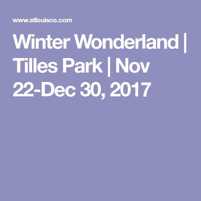 Winter Wonderland | Tilles Park | Nov 22-Dec 30, 2017