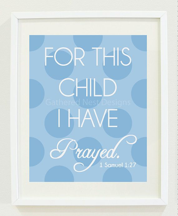 "For This Child I Have Prayed Print - for Nursery, Kids Room or Home Decor - 8""x10"" - Light Blue Polka Dot - 1 Samuel 1:27"
