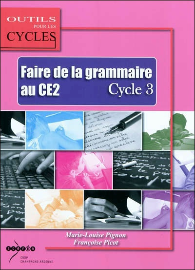Faire de la grammaire au CE2, cycle 3