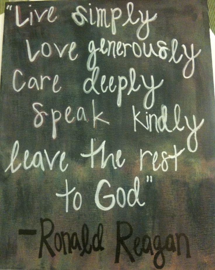 """Love Simply, Love Generously, Care Deeply, Speak Kindly... Leave the Rest to God."" -Ronald Reagan #Quote #PowerOfOne"