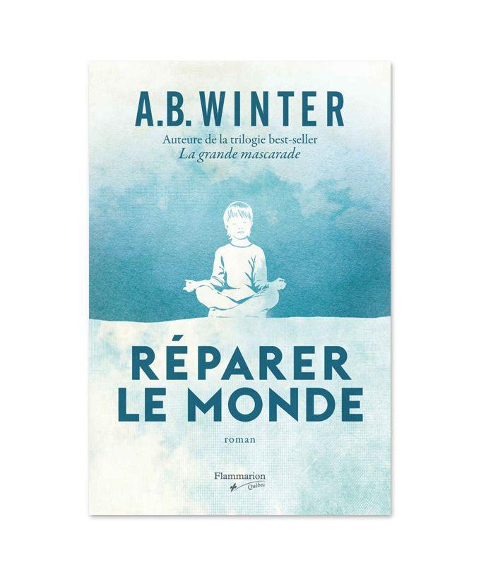 5 romans québécois emballants | Véronique Cloutier