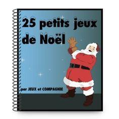 25 petits jeux de groupe sur le thème de Noël !!
