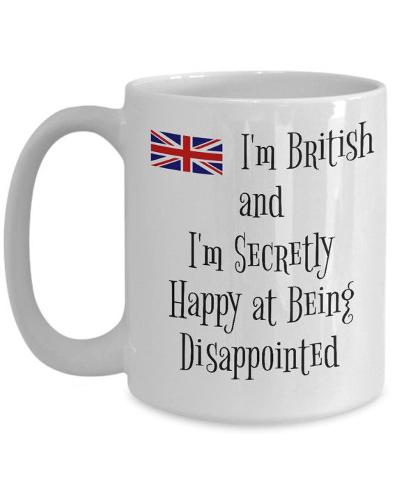 British Mug Uk With Great Britain Union Jack Flag Funny Quote
