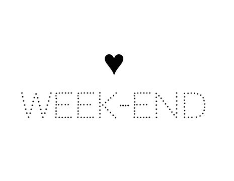 #weekend #saturday #sunday #party #fun #leisure #love