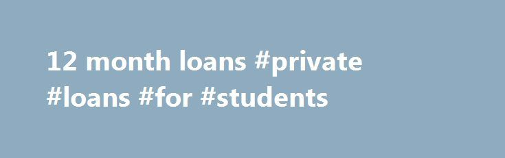 12 month loans #private #loans #for #students http://loan-credit.nef2.com/12-month-loans-private-loans-for-students/  #12 month loans # Welcome to wizzcash .com! We offer short term loans online to cover your short term cash needs. With a competitive rate of 993% APR we also happen to be one of the cheapest lenders you ll find – with the added bonus of a flexible 3 month repayment plan. Whether you need a cash injection for a car repair or a plumbing disaster, we ve got the emergency funds…