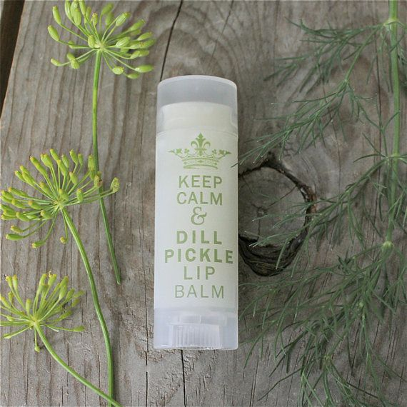 Dill Pickle Chapstick Keep Calm and Dill Pickle Lip Balm By the Little Flower Soap Co. on Etsy Perfect for your self a friend and especially a pregnant friend ;)