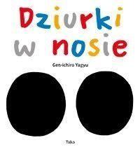 Dziurki w nosie TAKO Gen-ichiro Yagyu Tako.Księgarnia internetowa Czytam.pl