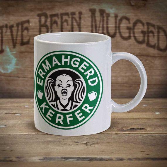 Ermahgerd Kerfer MG0008 Ermahgerd Meme Starbucks by HitmanDesigns
