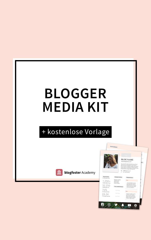 Media Kit für Blogger: auf der blogfoster Academy findest Du, was ein professionelles Media Kit gehört, eine Anleitung und eine kostenlose Blogger Media Kit Vorlage zum Download!