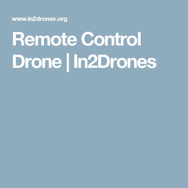Remote Control Drone   In2Drones