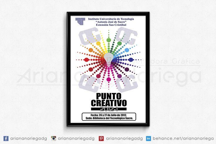 """Afiche ganador del concuro Punto Creativo realizado en el Instituto Universitario de Tecnología """"Antonio José de Sucre"""", San Cristóbal, estado Tachira."""