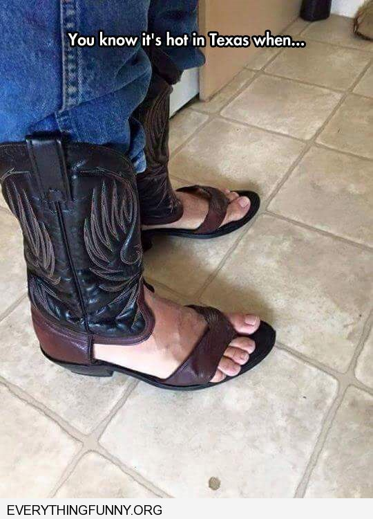Funny Caption You Know Its Hot When Cowboy Boots Cut Into
