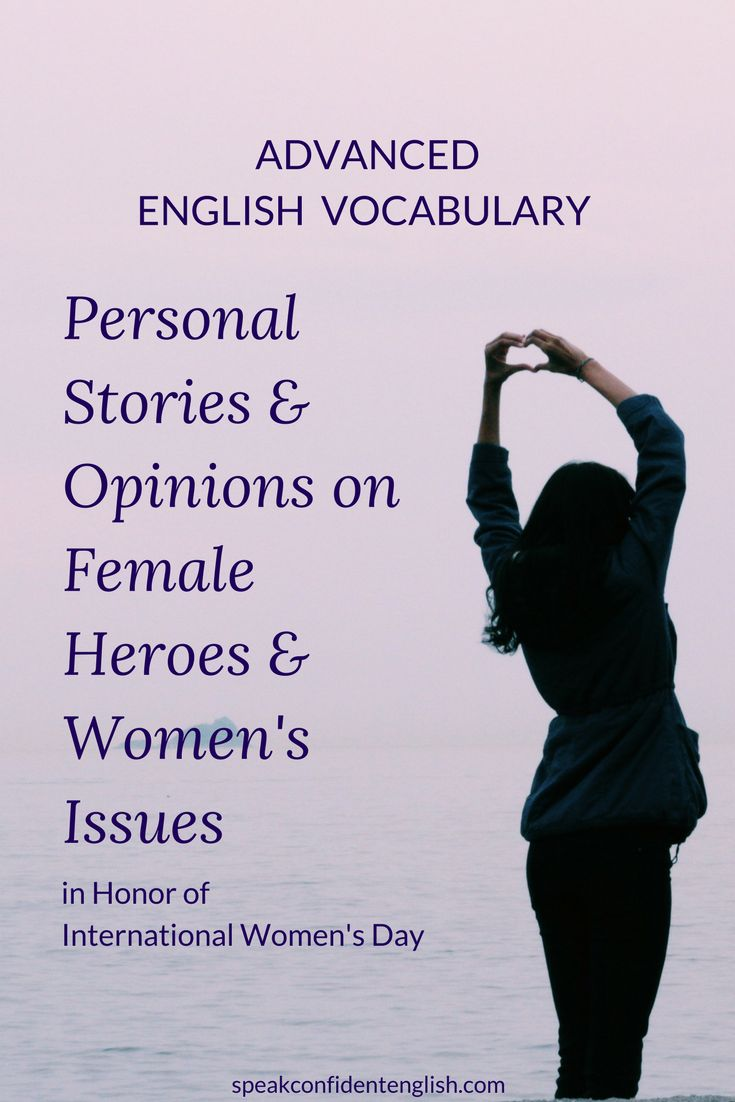 A timely topic and great way to help students with advanced vocabulary on the topics of women, females heroes, and international women's day.  http://www.speakconfidentenglish.com/advanced-english-vocabulary-women/?utm_campaign=coschedule&utm_source=pinterest&utm_medium=Speak%20Confident%20English%20%7C%20English%20Fluency%20Trainer&utm_content=Learn%20Advanced%20English%20Vocabulary%3A%20Female%20Heroes%20and%20Women%27s%20Issues