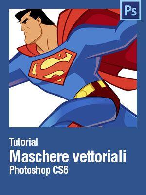 Conosci le maschere #vettoriali in #Photoshop e perchè usarle? - #Tutorial