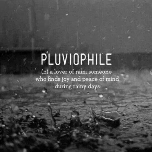 I do love the rain. Where everyone else sees it as dreary, I see it as serene. Life is about dancing in the rain and I'd give anything to have a romantic love dance in the rain, followed by a kiss....thus beginning the onset of a cold. Lol