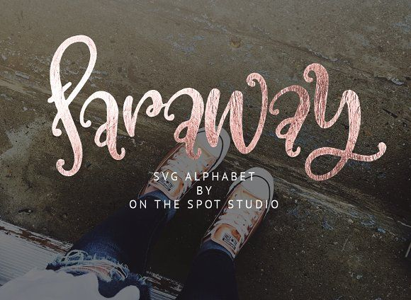 Faraway SVG Alphabet by OnTheSpotStudio on @creativemarket