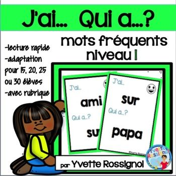 This resource is part of a BUNDLE.Check the link below: J'ai...Qui a...? (BUNDLE) ENSEMBLE COMPLET (mots fréquents & sons complexes)