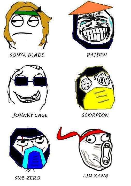 Mortal Kombat Memes. hahahahahahahahahahahahahah. sums it up.