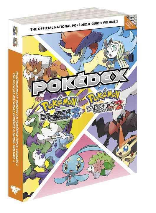 Pokemon Version 2 & Pokemon White Version 2: the Official National Pokedex & Guide