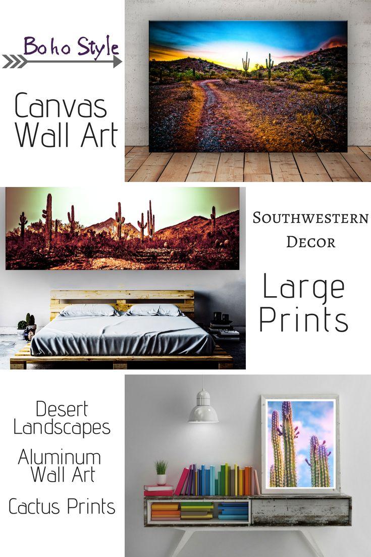 Desert Landscapes On Canvas Desert Prints Cactus Wall Art Large Canvas Art Boho Style Art Southwestern Boho Decor Southwestern Decorating Cactus Wall Art