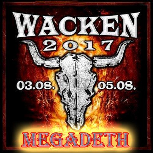 Megadeth - Wacken Open Air (2017) (HD 1080p)