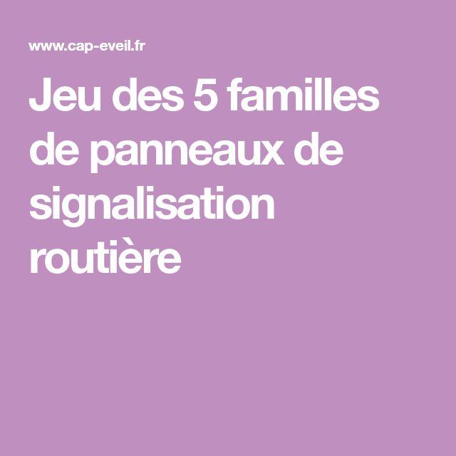 Jeu des 5 familles de panneaux de signalisation routière