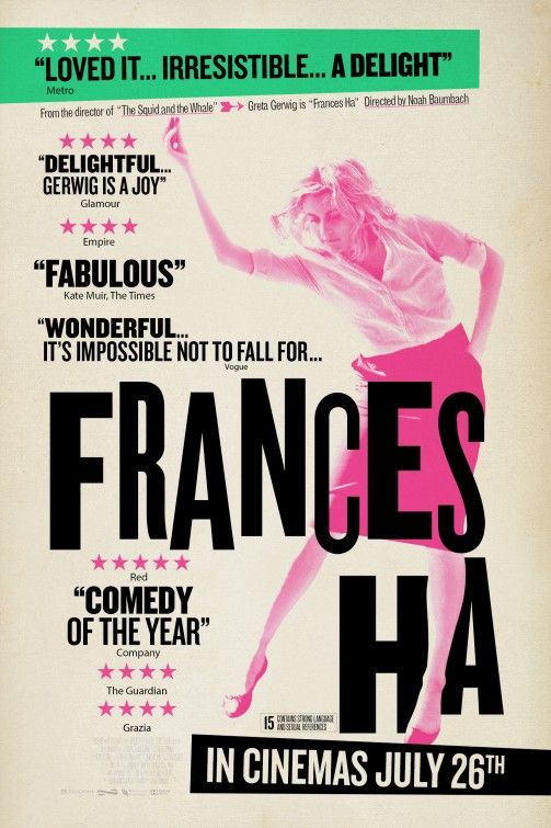 Frances Ha (2012) by Greta Gerwig. #films #movies ...this poster says it all! I'm completely in love with this movie!!