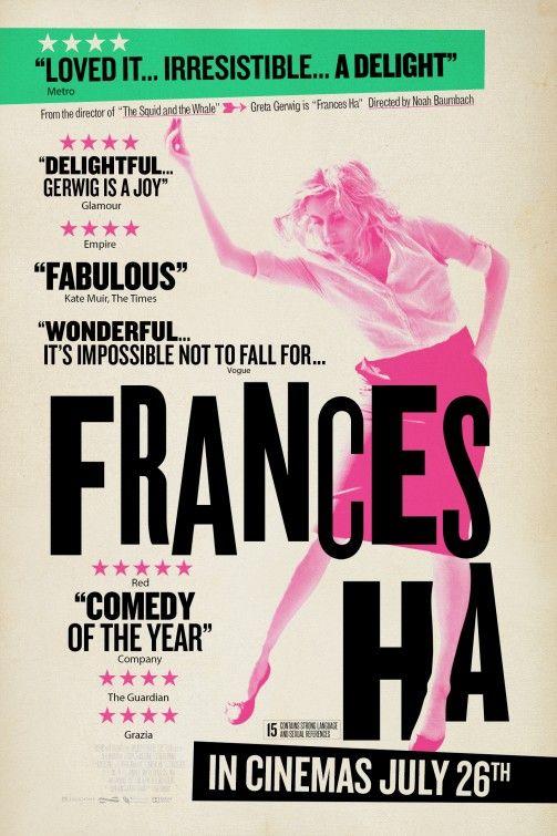Frances Ha, Noam Baumbach 2014 geweldige film noir. Smaakgevoelig...girl not being  mainstream...en t harde leven van t veroveren van een danscarriere bij een gezelschap.Lang leve de vrije expressieve geest! I love it!  Januari 2015