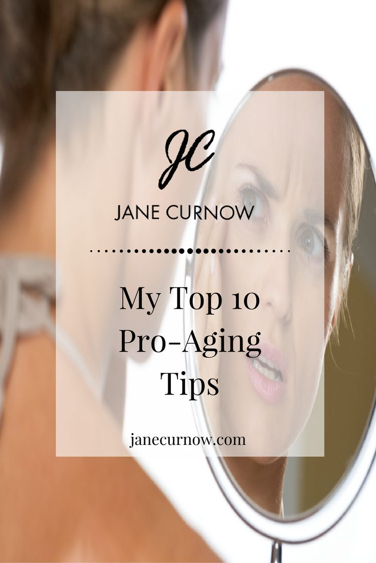 How do you feel when you discover a new wrinkle?  We are supposed to embrace aging but it is not easy!  New on the blog; my top 10 pro-aging tips! #antiaging #proaging