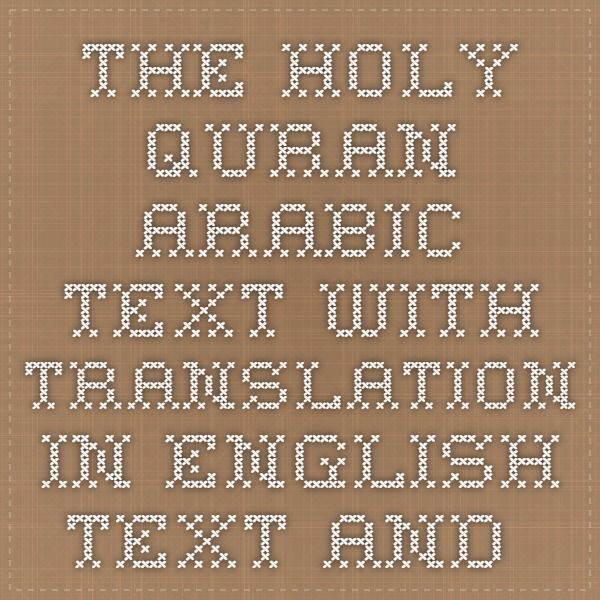 The Holy Quran Arabic text with Translation in English text and Search Engine - Al Islam Online  www.alislam.org/quran/search2/
