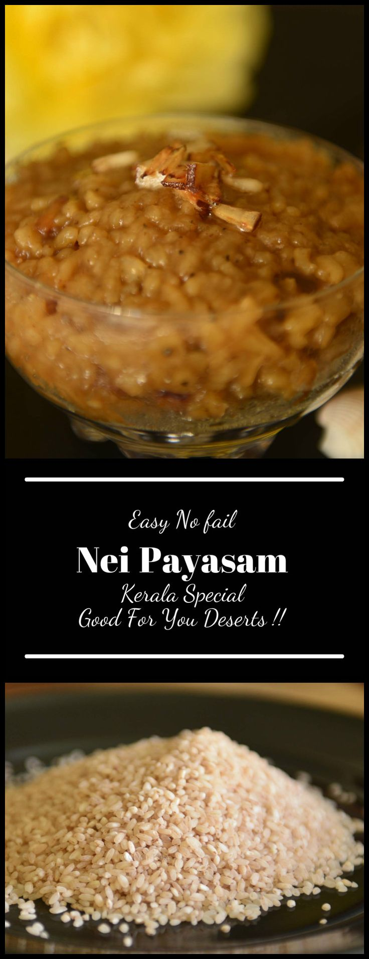 Thick , dark sweet Nei Paysam is a a Kerala specialty. Made with healthy nutritious , raw ingredients like jaggery, rice , coconut and ghee this is a popular temple offering (prasad). And to top it - it is gluten free as well !!